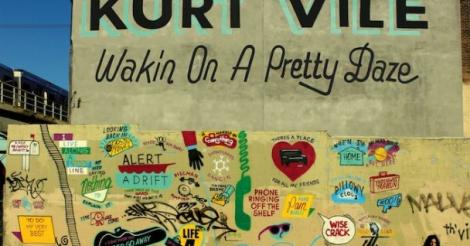 Critiques CD: Kurt Vile | Wakin on a a Pretty Daze