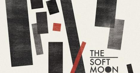 Critiques CD: The Soft Moon | The Soft Moon
