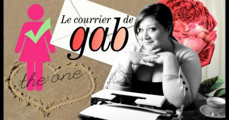 Le Courrier de Gab: she's the One!
