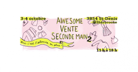 Whoa! La awesome vente seconde main 2 est EN FIN DE SEMAINE!