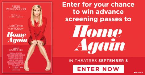 Enter for your chance to win advance screening passes to see Home Again