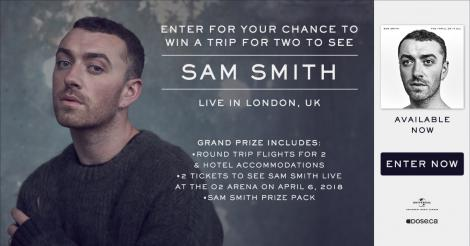 Enter for your chance to win a trip for 2 to see Sam Smith live in London, UK