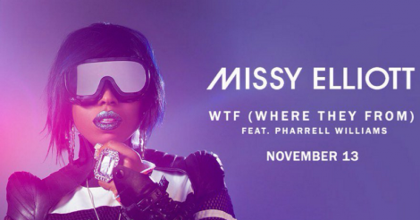 Hear a teaser from Missy Elliot's new song, 'WTF (Where They From)'
