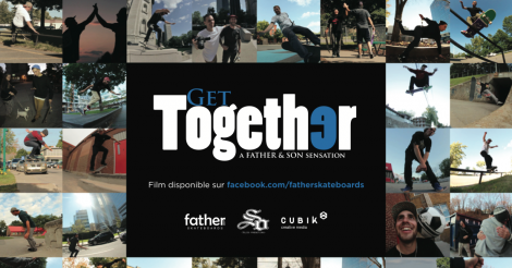 Première du film Get Together et collection 2014 de Father skateboards