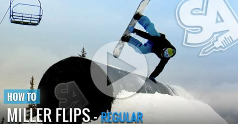 How to do Miller Flips - Snowboarding Video Trick Tip