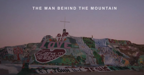 The Man Behind The Mountain - An Intimate Look at American Folk Artist Leonard Knight